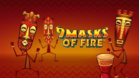 9 MASKS OF FIRE