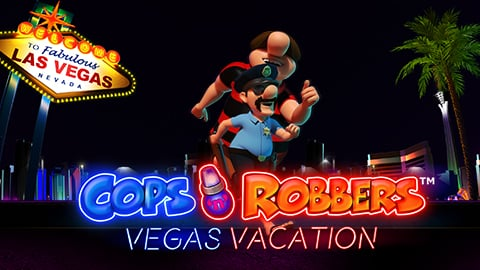 COPS AND ROBBERS VEGAS VACATION