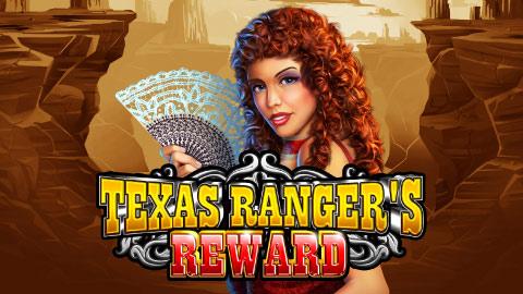 TEXAS RANGER S REWARD