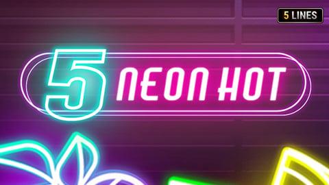 5 NEON HOT