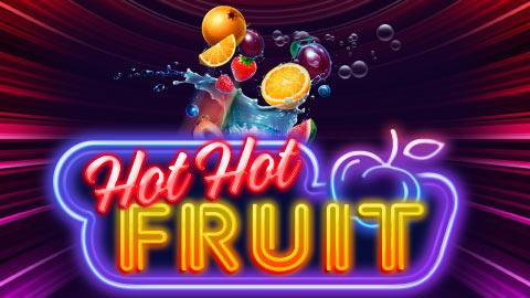 HOT HOT FRUIT