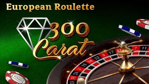 ROULETTE 300 CARAT