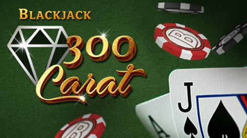 300 CARAT BLACKJACK