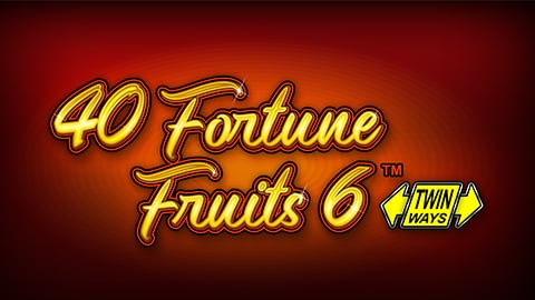 40 FORTUNE FRUITS 6
