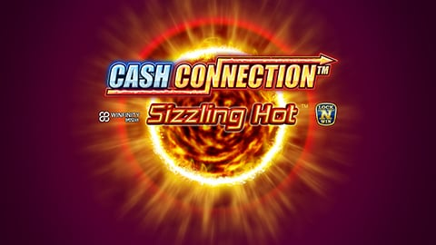 CASH CONNECTION SIZZLING HOT