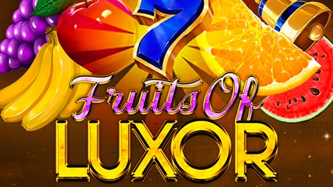 FRUITS OF LUXOR