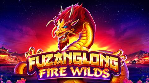 FUZANGLONG - FIRE WILDS