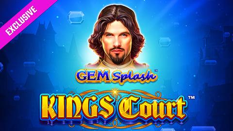 GEM SPLASH KINGS COURT