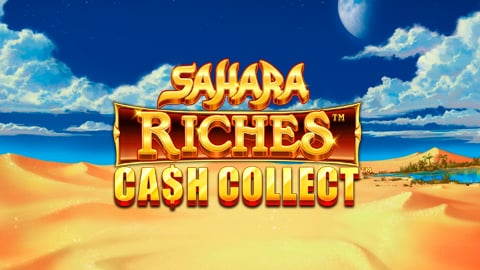 SAHARA RICHES CASH COLLECT