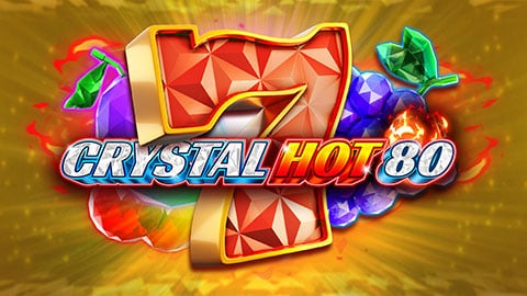 Crystal Hot 80