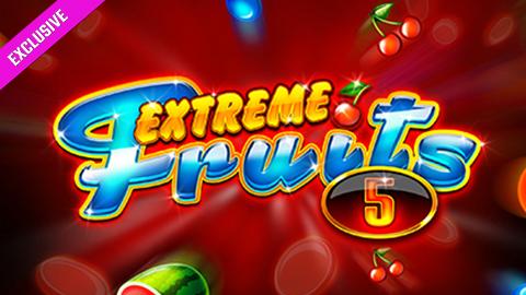 EXTREME FRUITS 5