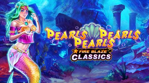 Fire Blaze Classics: Pearls Pearls Pearls