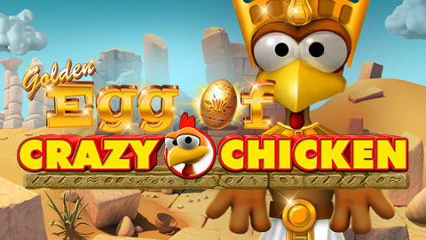 GOLDEN EGG OF CRAZY CHICKEN CCS